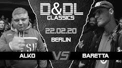 Alko vs Baretta D&DL#0154 (Berlin // DLTLLY-CoEvent // 2020)