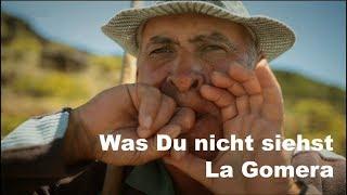 Was Du nicht siehst - La Gomera (2011)