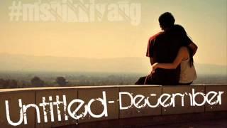 Untitled - December [ With Lyrics ]