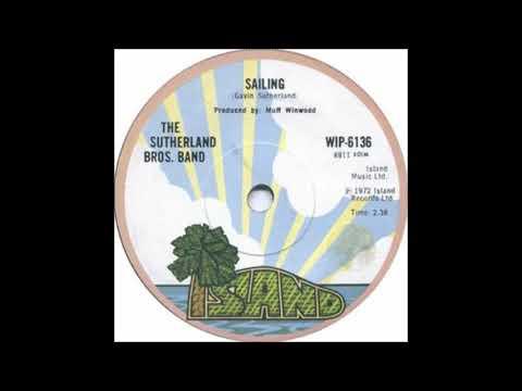 The Sutherland Bros. Band - Sailing 1972 [HQ Audio]