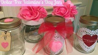 DOLLAR TREE DIY: Valentine's Day Decor Jars