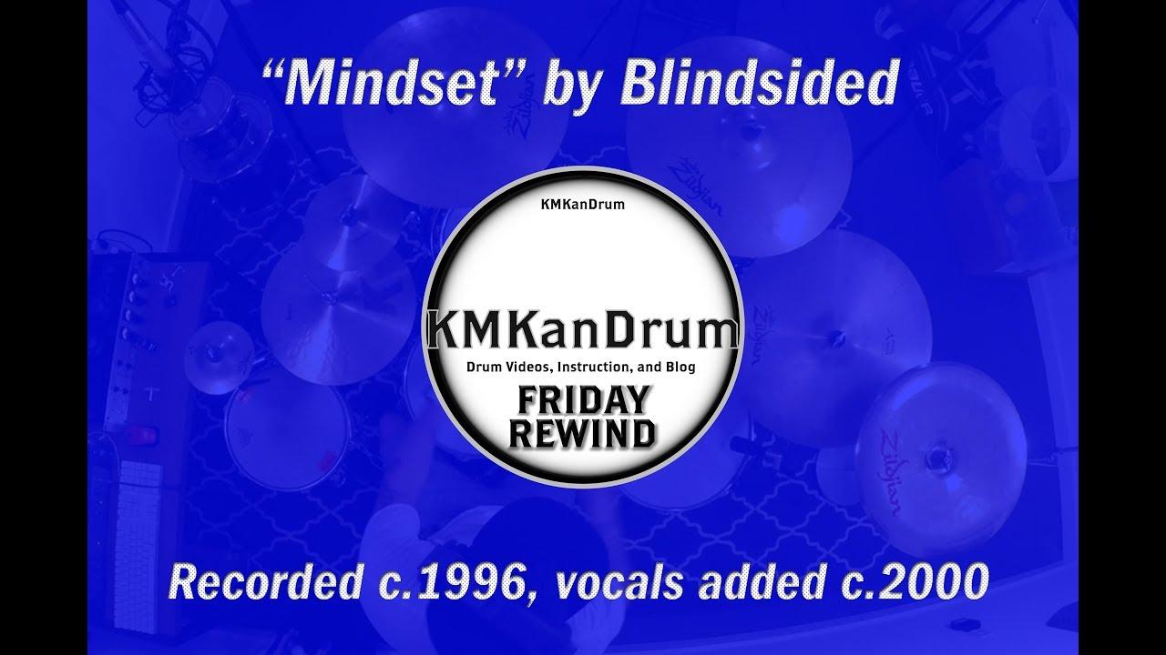 Friday Rewind Playlist Week 1: Mindset by Blindsided