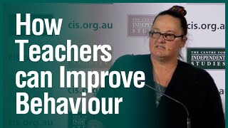 Taking control of the classroom: How teachers and principals can improve behaviour in schools