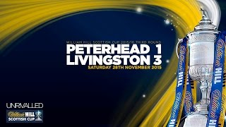 Peterhead 1-3 Livingston | William Hill Scottish Cup 2015/16 - Round 3