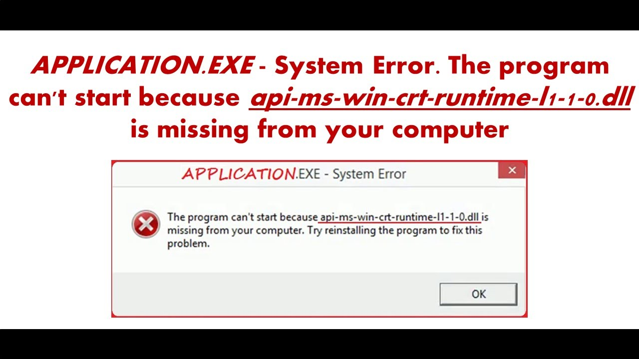 System Error - The program can\u0027t start because api-ms-win-crt