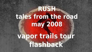 Rush - Tales from the Road - A Vapor Trails Flashback