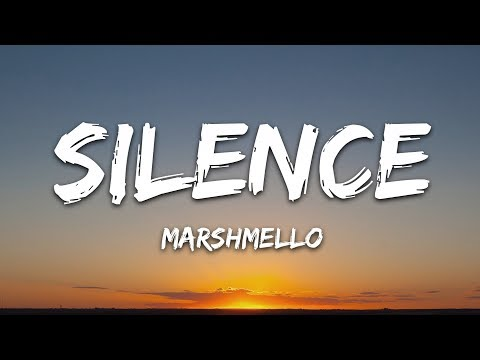 Marshmello - Silence (Lyrics) Ft. Khalid