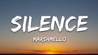 Marshmello Silence Lyrics.mp3