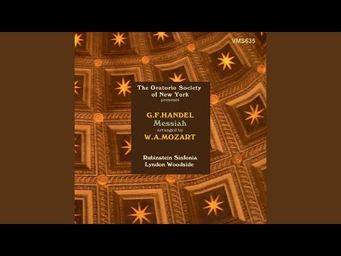Messiah, HWV 56: Part II. Lift Up Your Heads (Arr. by Wolfgang Amadeus Mozart)
