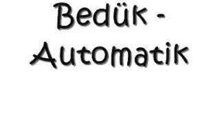 Bedük   Automatik