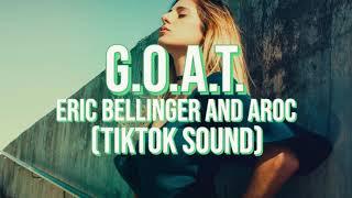 G.O.A.T. ft. Aroc - Eric Bellinger (TikTok Sound)