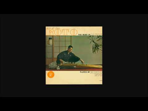 Kimio Eto — Art Of The Koto; The Music Of Japan (Full Album / Vinyl Rip)