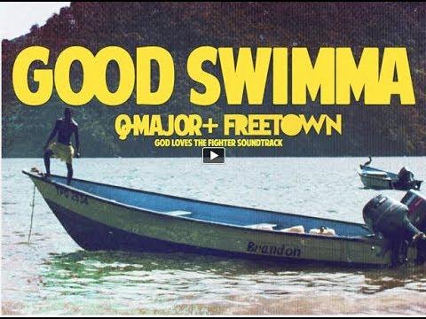 Q Major x Freetown - Good Swimma (Official Music Video)