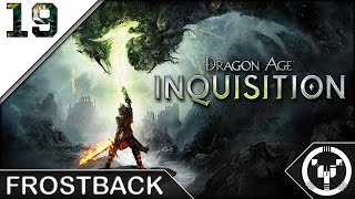 FROSTBACK | Dragon Age 03 Inquisition | 19