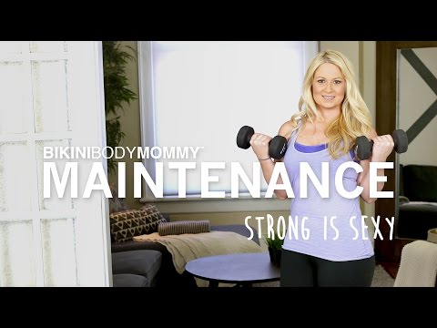 BBM Maintenance Series: Strong is Sexy