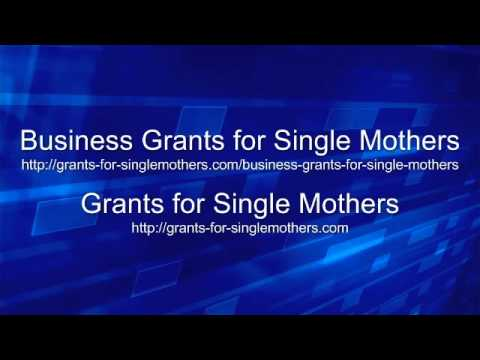 Business Grants for Single Mothers