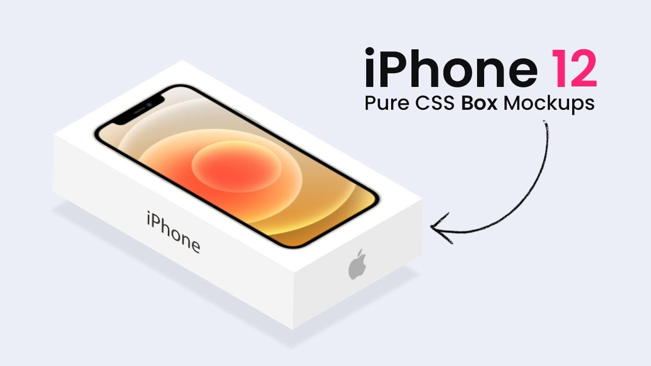 Single Element CSS iPhone Box Mockup | iPhone 12 Box Mockup using HTML,CSS Only