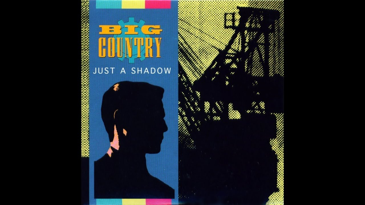 big-country-just-a-shadow-stuart-adamson-in-a-big-country