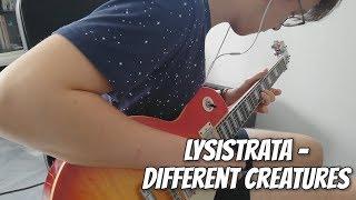 Lysistrata - Different Creatures (Guitar Cover) by Matt