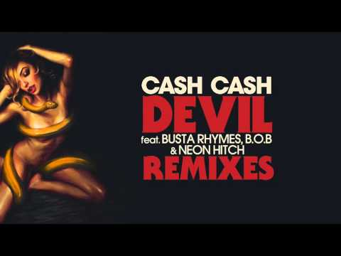 Cash Cash - Devil feat. Busta Rhymes, B.o.B, and Neon Hitch (Noodles Remix) Thumbnail image