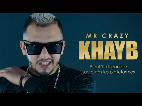 MR CRAZY - KHAYB  (Prod. west x Icey Keyz)
