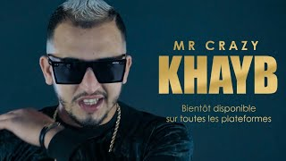 MR CRAZY - KHAYB (Prod. west x Icey Keyz)