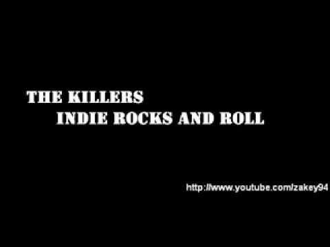 The Killers - Indie Rock and Roll