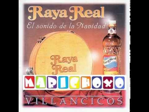 Villancicos - Raya Real - Yo me remendaba