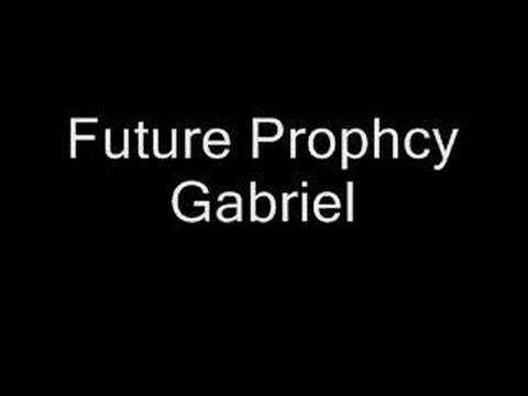 Future Prophecy - Gabriel