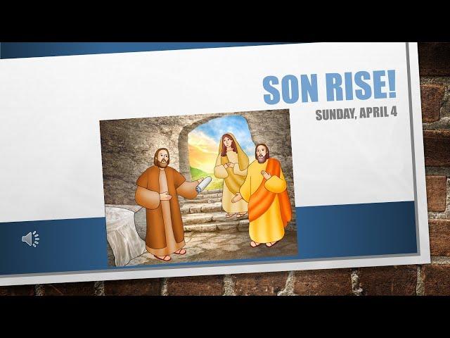 Son Rise April 4