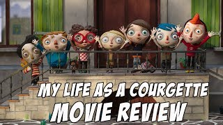 My Life as a Courgette (2016) Movie Review