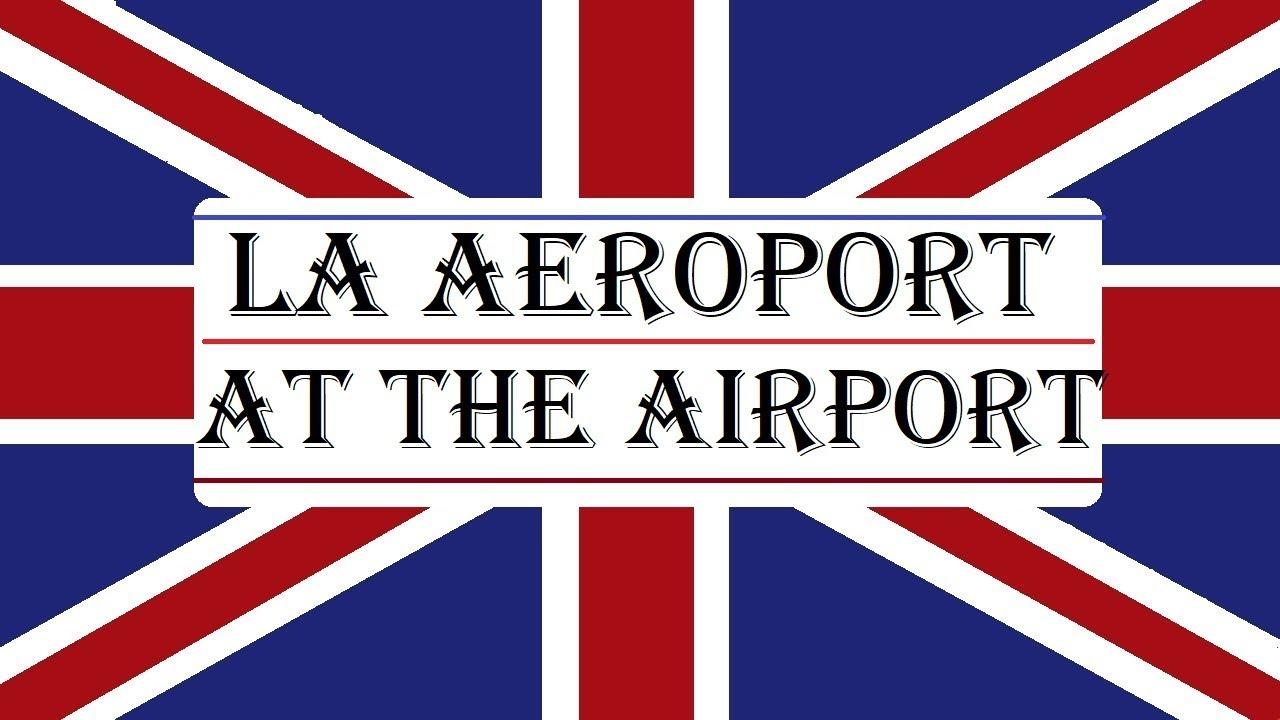 Invata engleza   VOCABULAR   La aeroport - At the airport