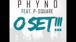 Phyno Ft P-Square - O Set (NEW 2014)