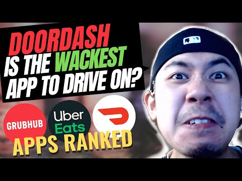 The Worst To Best Food Delivery Apps To Drive For - DoorDash, Grubhub, UberEats Etc.