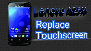 Lenovo A269i Replacement Touchscreen