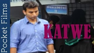 Katwe - A Social Awareness Short Film | What People Think