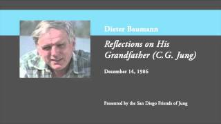 Dieter Baumann - Reflections on His Grandfather (C.G. Jung)