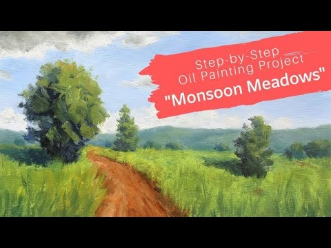 Learn To Paint A Monsoon Meadow – Landscape Painting For Beginners