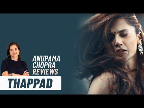 Thappad   Bollywood Movie Review By Anupama Chopra   Taapsee Pannu   Anubhav Sinha