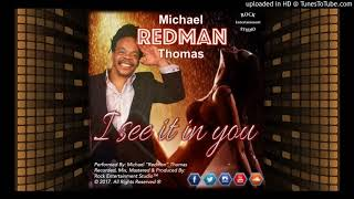 I See It In You - Redman (2K17 Reggae)