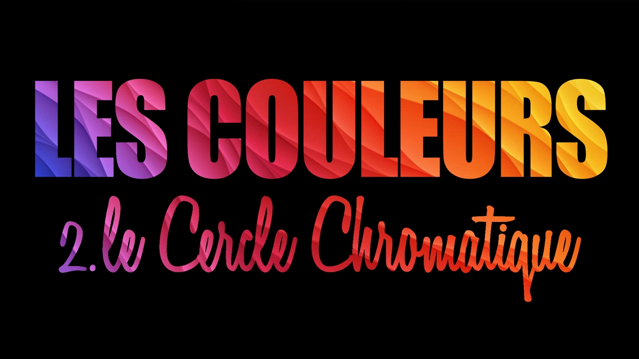 Les couleurs 2 le cercle chromatique youtube - Cercle chromatique peinture ...