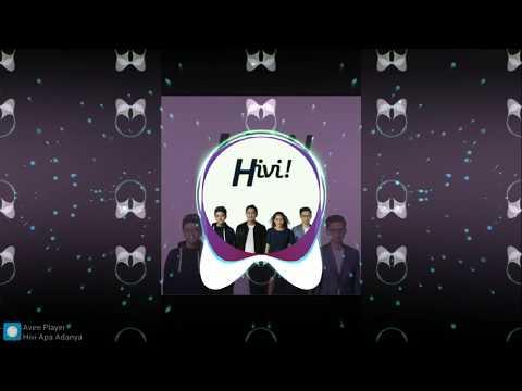 Hivi - Apa Adanya (Tropical Remix)