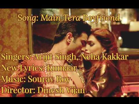 raabta--main-tera-boyfriend-full-song-lyrics-  -arijit-singh,-neha-kakkar