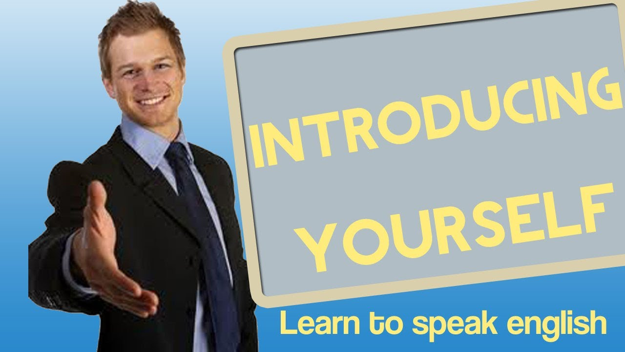 Introducing Yourself In English Learn To Speak English Youtube
