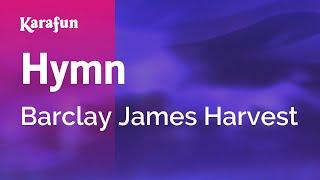 Karaoke Hymn - Barclay James Harvest *