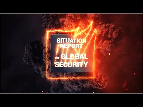 Global Security Situation Report