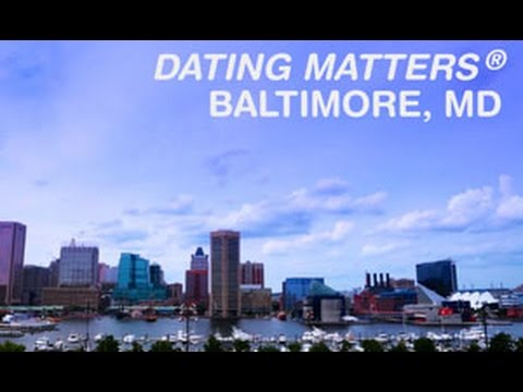 Dating Matters® Baltimore from YouTube · Duration:  3 minutes 6 seconds