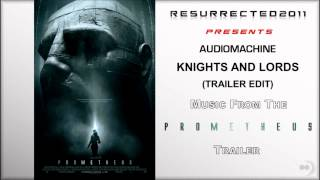 Prometheus    Trailer  2 Music Audiomachine   Knights and Lords TRAILER EDIT
