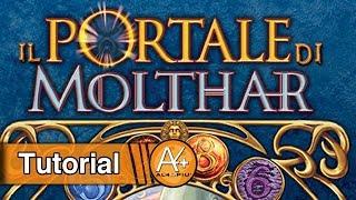 Tutorial - Il Portale di Molthar