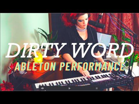 Ableton Push & Novation SL Performance - Dirty Word